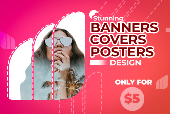 I will design professional posters, banners and covers