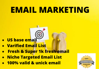 I will provide you targeted 1k valid email for marketing