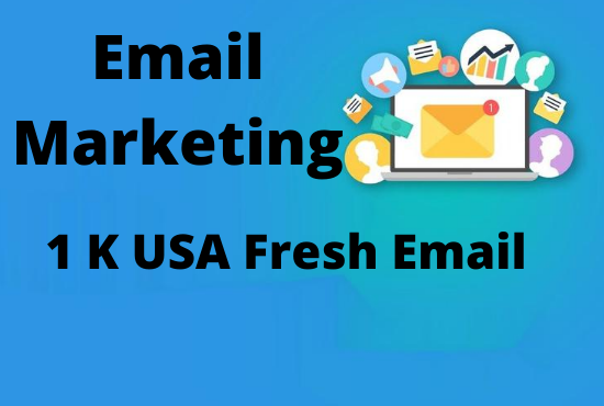 I will provide you 1 k USA fresh Email