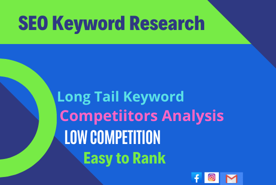I will do SEO keyword research and competitor analysis for your besness
