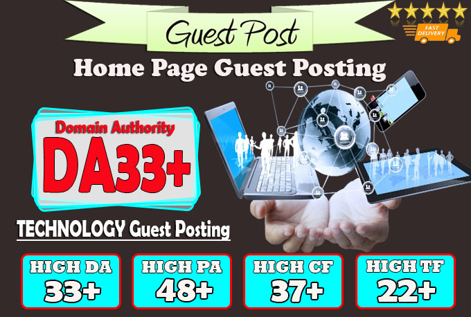 give you da33 Technology guest post
