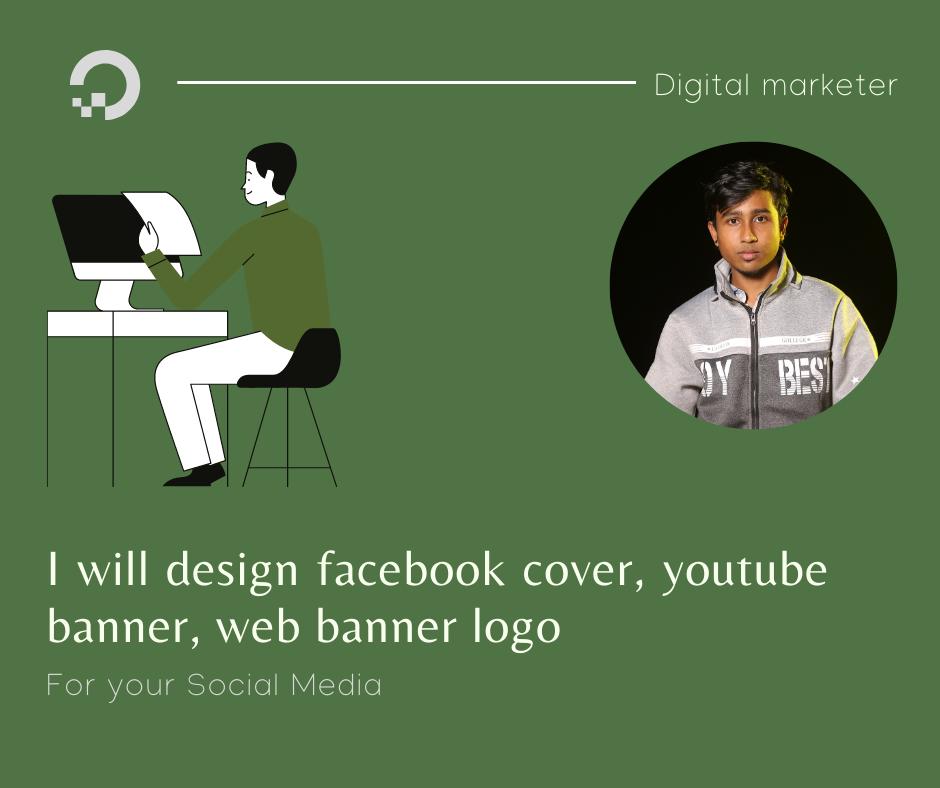 I will design facebook cover,  youtube banner,  web banner logo