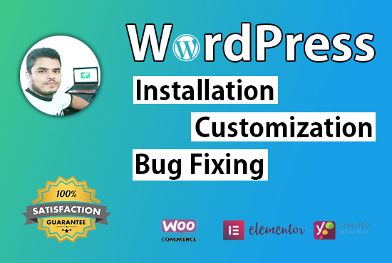 I will do wordpress installation,  customization and bug fixing