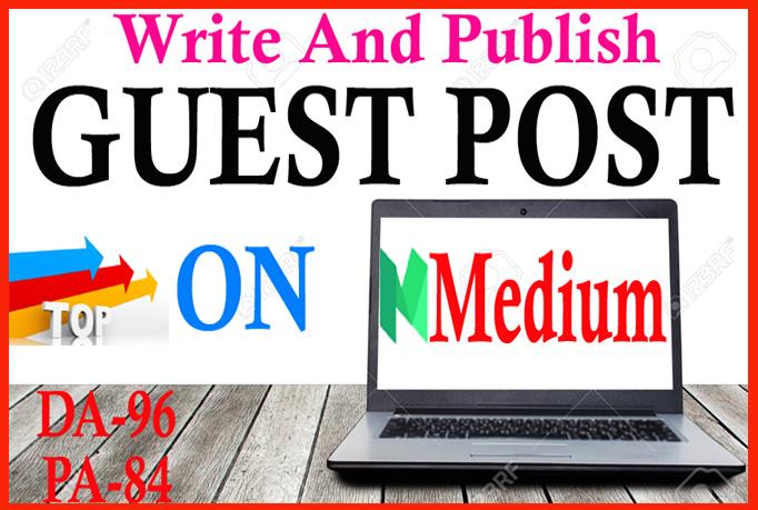I will Write & Publish Guest Post on Medium.com, DA94, DR92