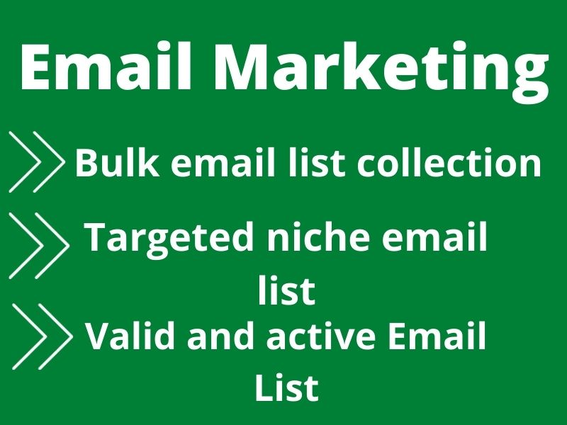 I will provide bulk email list, targeted niche and verified email list for email marketing
