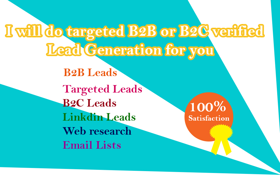 I will do targeted B2B or B2C verified Lead Generation in your business