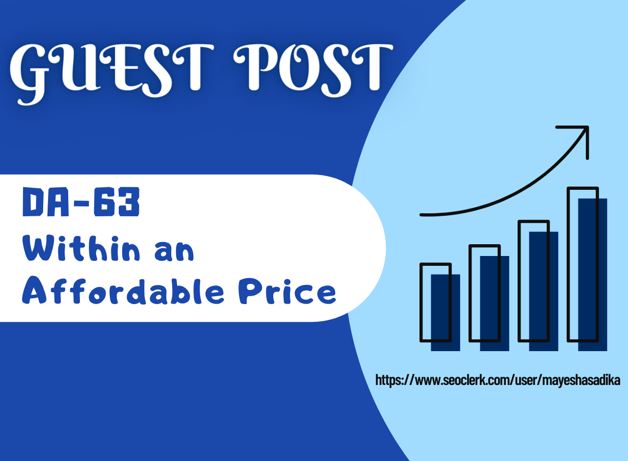 Submit Guest Post On DA63 in Affordable Price