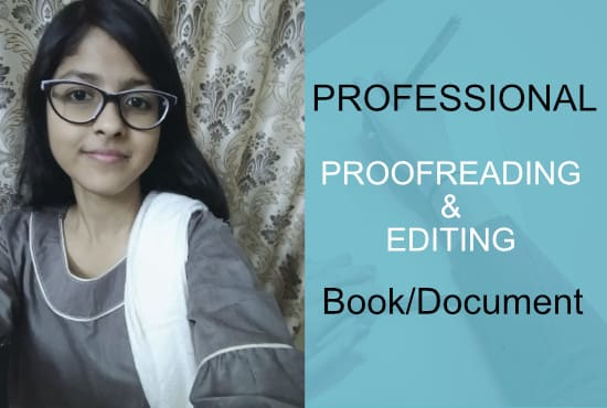 I will proofreads and edit your book or document of 1000 words