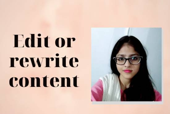 I will edit or rewrite your articles or content
