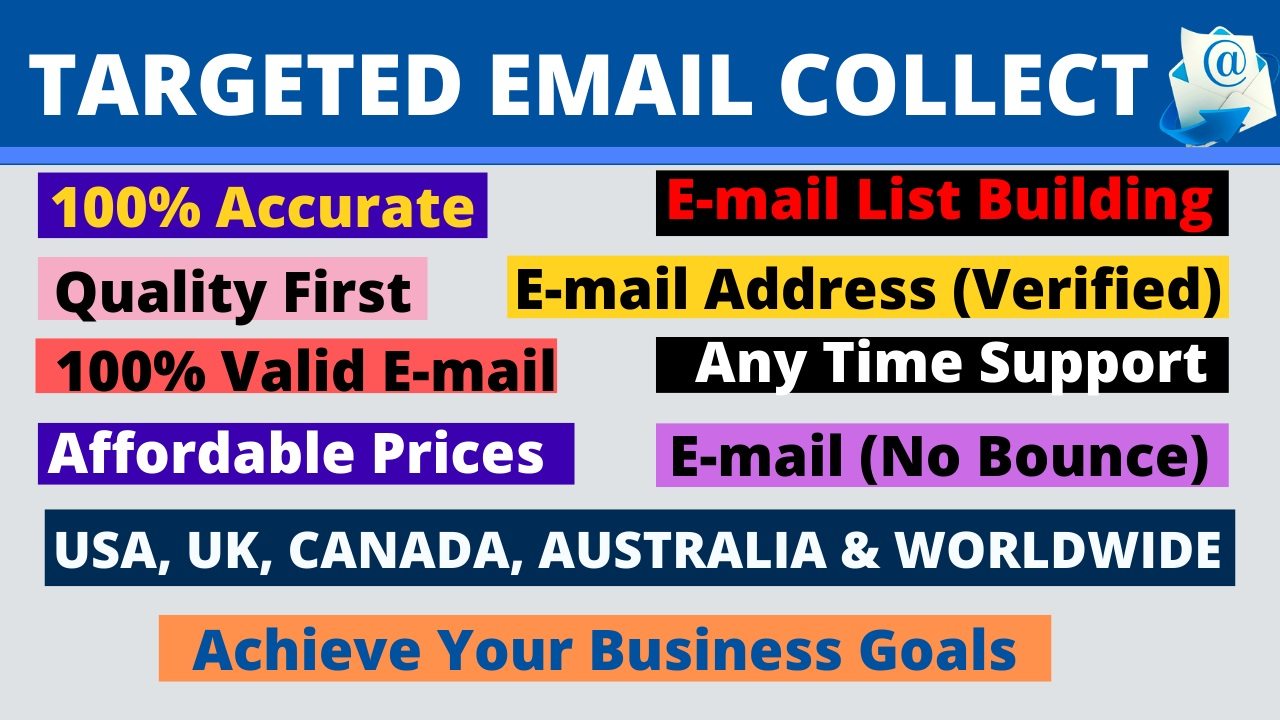 I will Collect 1k USA & Worldwide Valid Email,  Targeted Active Email List