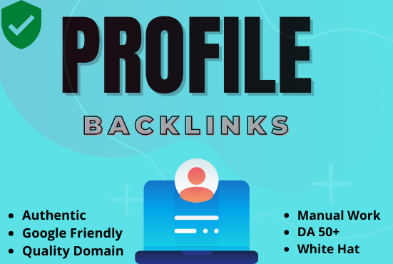 I will provide 50 Dofollow Profile Backlink with high-quality DA and PA
