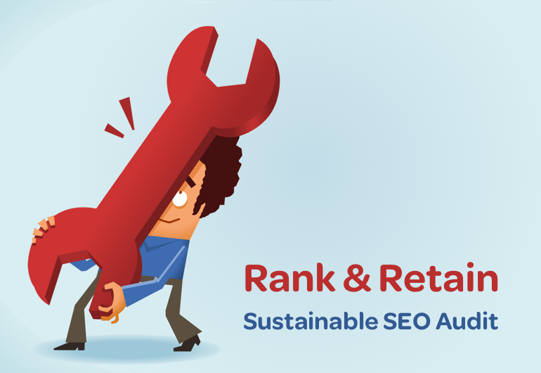 Rank & Retain Sustainable SEO Audit