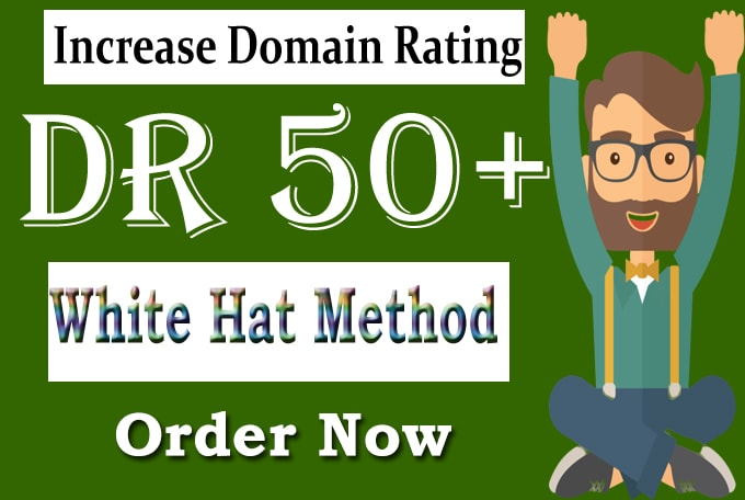 increase domain rating DR ahrefs 50 plus