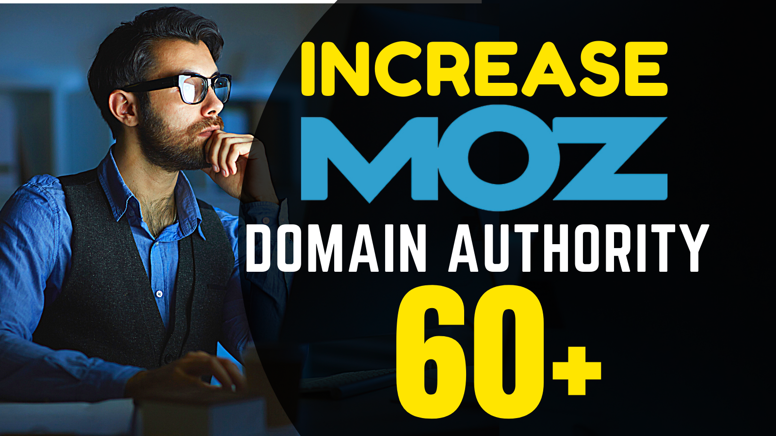 increase domain Authority,  Increase MOZ DR 60 plus