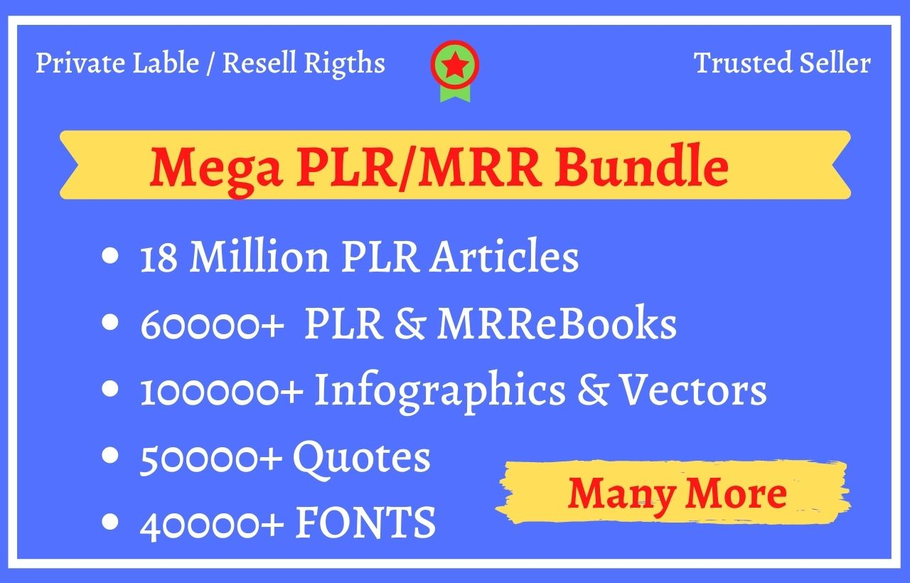 I will give you 100 GB plr article,  mrr ebook,  video course,  much more plr mrr content