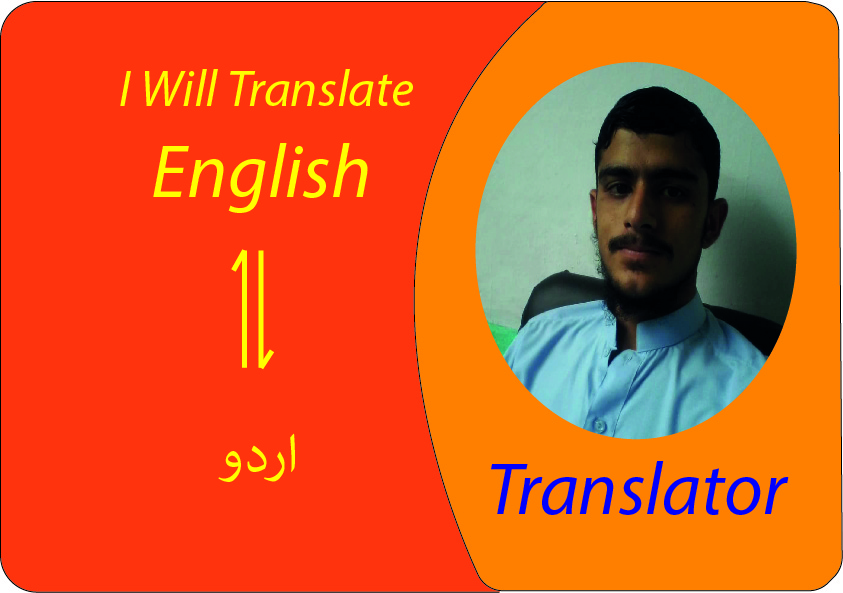 I will translate English material to Urdu and vise versa