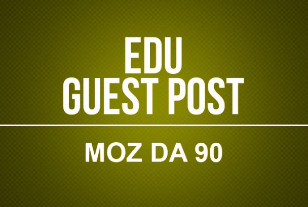 Write And Publish 20 EDU Guest Post With DA45 to 90+