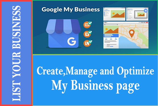 I will create,  Optimize and manage Google my business Account listing