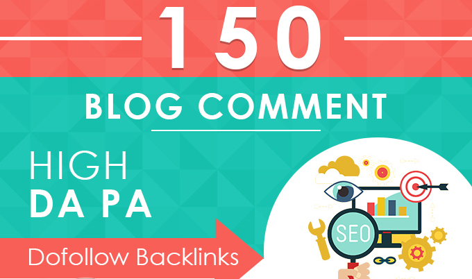 I will do 150 Unique Domain Manully Dofollow Blog Comments Backlinks with High DA PA
