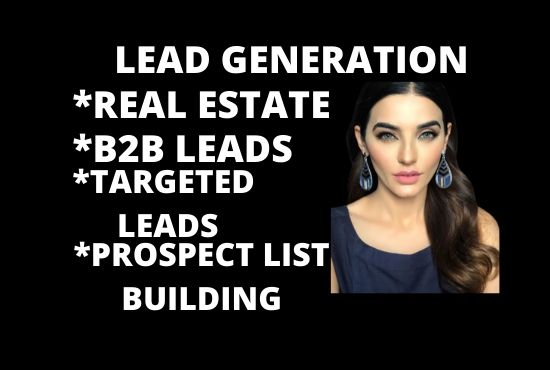 i will collect 100 leads,  lead generation for you
