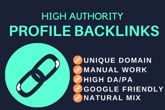 I will Create 30 SEO Dofollow Profile Backlinks with High Quality DA and PA Site