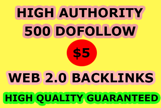 I will do 500 dofollow web 2 0 blog contextual SEO backlinks