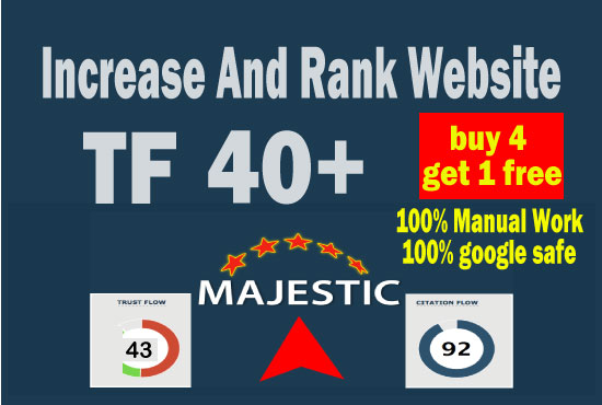 increase majestic trust flow TF 36 to 40 plus in 20 days Guaranteed