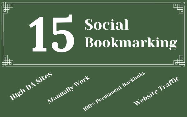 I wiil do 15 High Quality Social Bookmarking on High DA Sites