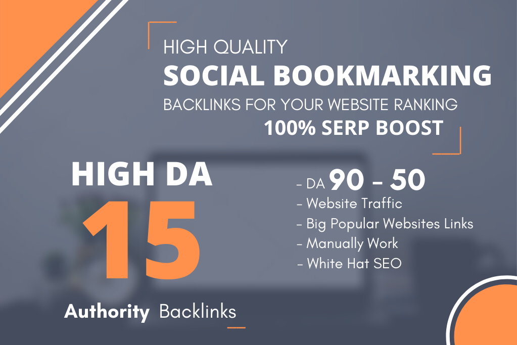 I wiil do 15 High Quality Social Bookmarking on High DA Sites