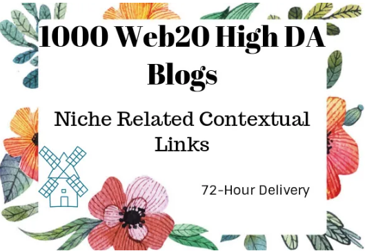 I will build 1000 web20 super high DA & PA blogs backlinks