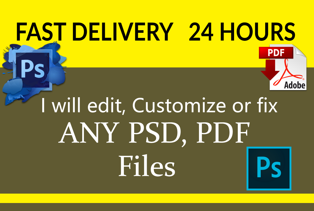I will edit,  fix or customize photoshop PSD,  PDF files within 24 hours