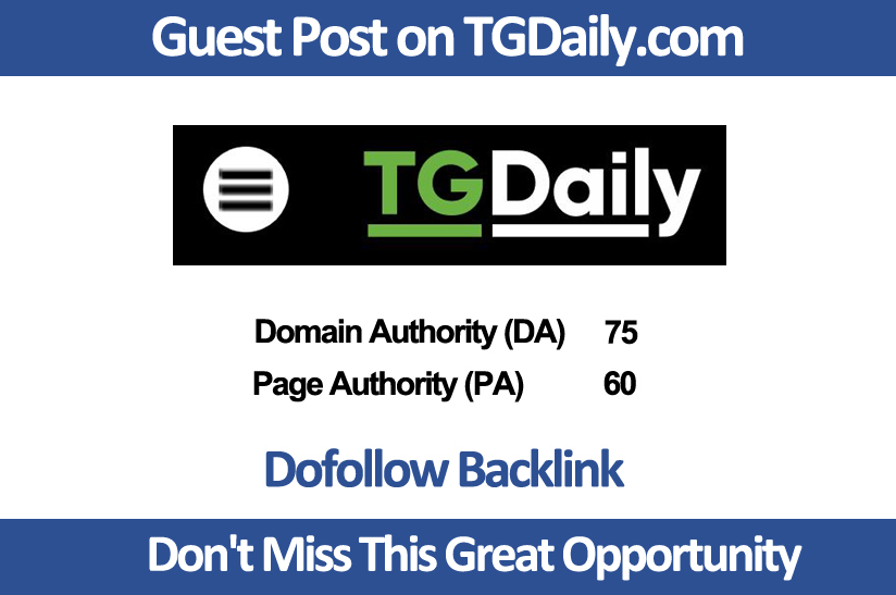 Publish Premium guest post on Tgdaily. com DA 78,  PA 73