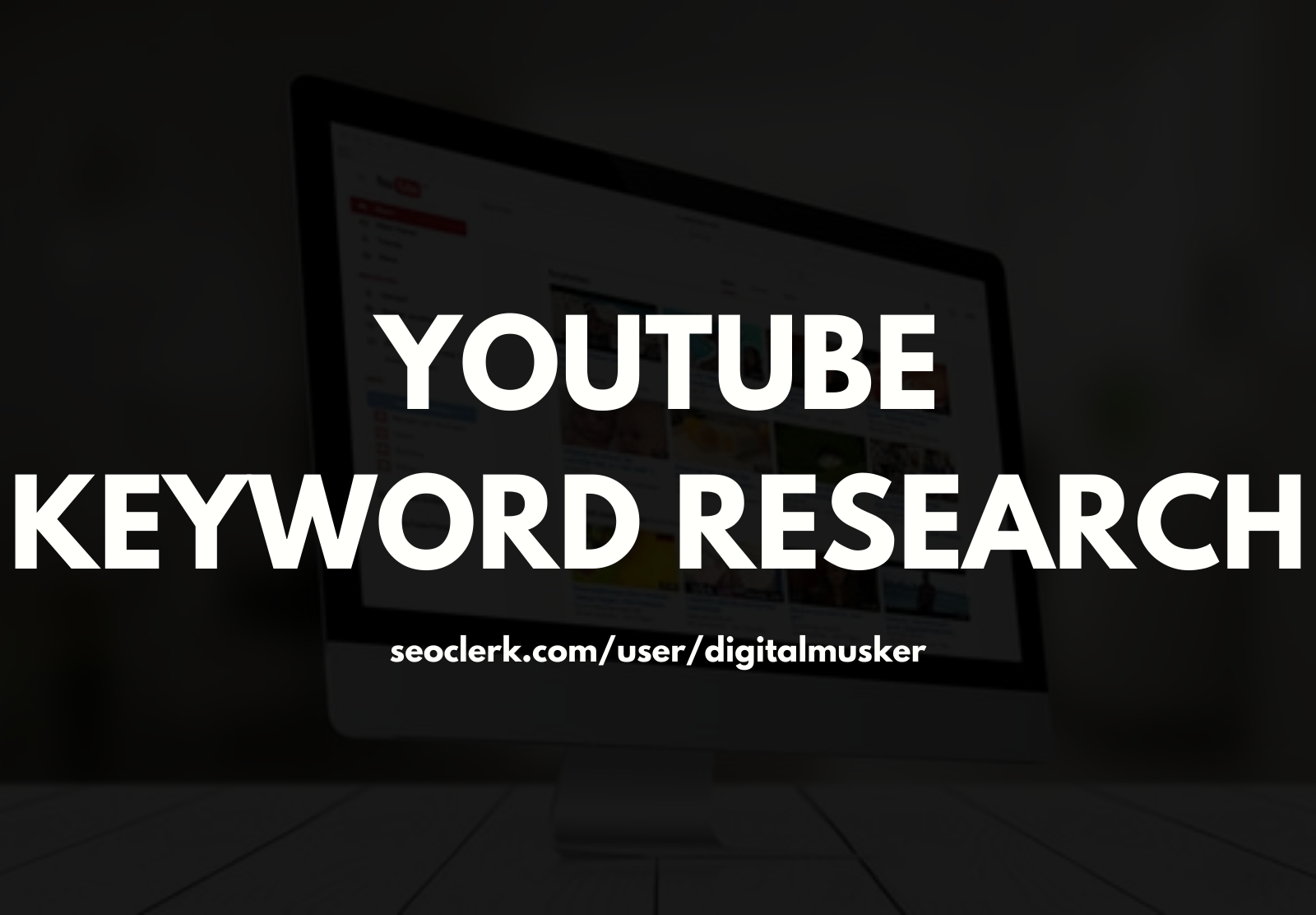 YouTube SEO Keyword Research For Video Ideas