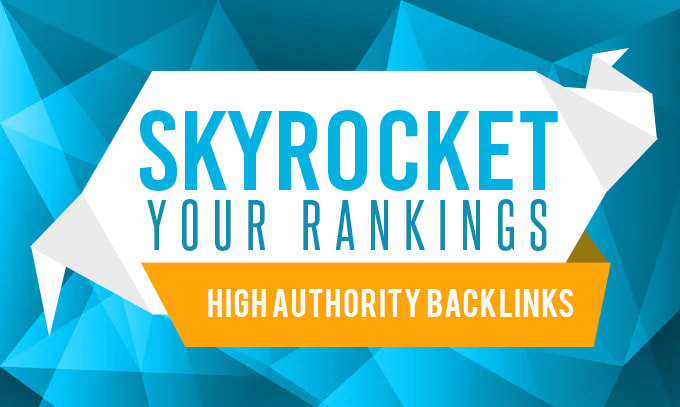 SKYROCKET YOUR WEBSITE RANK TOP ON GOOGLE WITH 100 HIGH AUTHORITY BACKLINK SERVICE