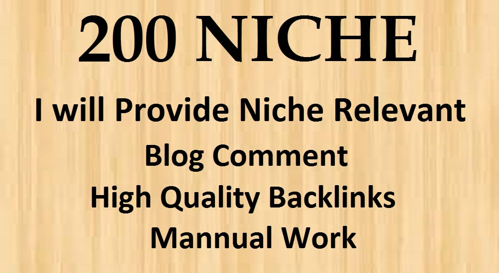 I will Create 200 Niche Relevant Blog Comments backlinks