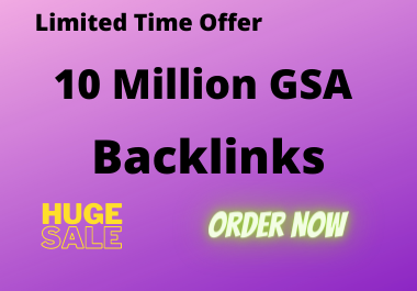 10 Million Backlinks creation fast index on google,  Do follow permanent backlink with full report
