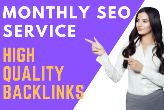 provide Monthly High Quality SEO backlinks service.All In One SEO Package For Your WebSite