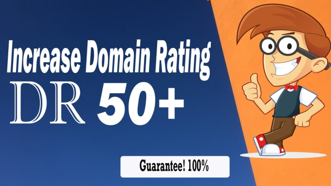 I will increase your domain rating DR 50 plus with SEO backlinks