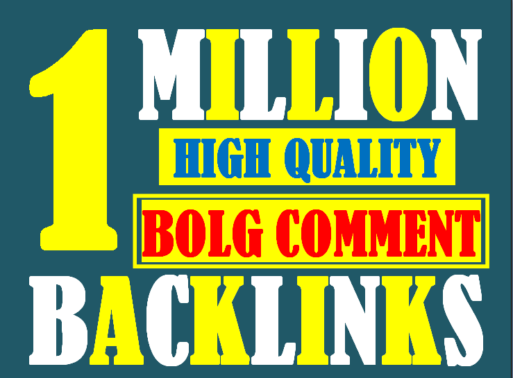 I will do 1 million high authority blog comment backlinks to increase rankinking index on google