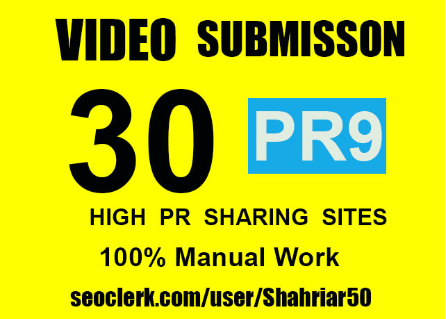 I will make manual video submission on top 30 video sharing sites with high PR9.