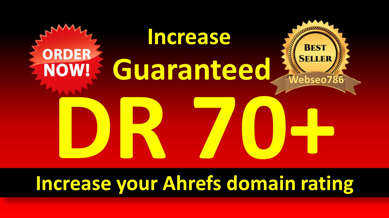 i'll increase domain rating ahrefs to 55 plus Guaranteed