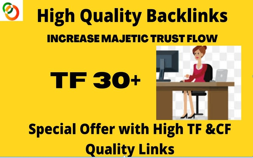 increase majestic trust flow TF 30 plus in 10 days Guaranteed