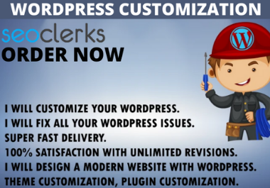 I Will Customize,  Edit and Redesign,  Fix and Speedup Your WordPress website