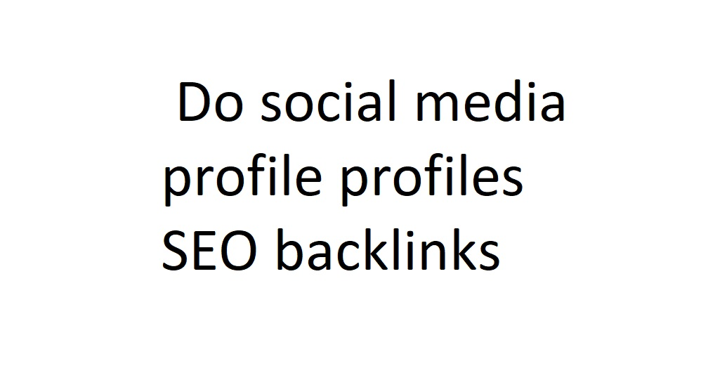 I will do social media profile profiles SEO backlinks