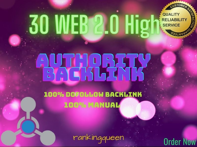 I will build 30 High Authority Niche related Web 2 Backlinks for your website