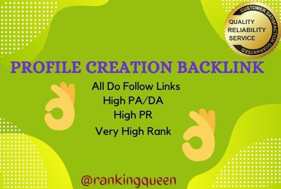 I will do all DoFollow High Authority 299+ Profile Backlink