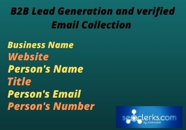 I will do targeted B2B Lead Generation and collect verified Emails