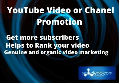 YouTube video or chanel promotion and do Marketing