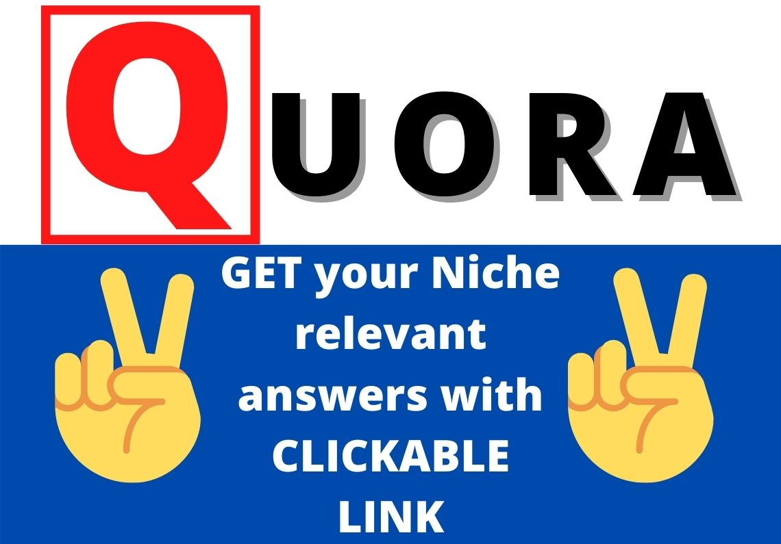 Skyrocket your website with niche relevant 2 HQ Quora answers