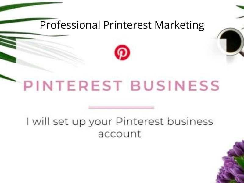 I Provide setup, optimize and do pinterest marketing,  2 pins and 2 boards